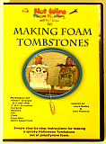 Making Foam Tombstones DVD - Foam Instructional DVD